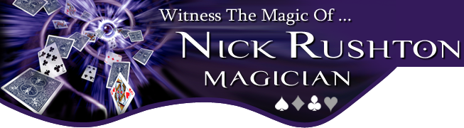 Wedding Magician and Party Magician, Nick Rushton